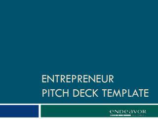 entrepreneur PITCH  DECK  TEMPLATE