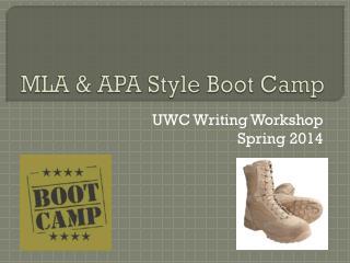 MLA & APA Style Boot Camp
