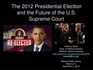 The  2012  Presidential Election and the Future of the U.S. Supreme Court