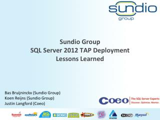 Sundio  Group SQL Server 2012 TAP Deployment Lessons Learned