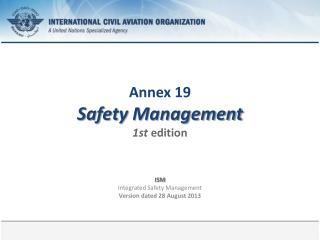 Annex 19 Safety  Management 1st edition
