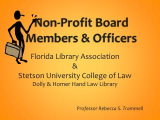 Non-Profit Board  Members & Officers