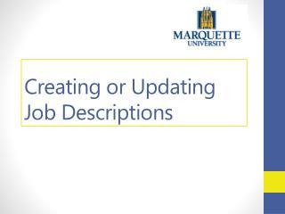 Creating or Updating Job Descriptions