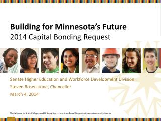 Building for Minnesota's Future 2014 Capital Bonding Request