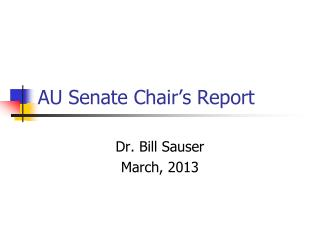 AU Senate Chair�s Report