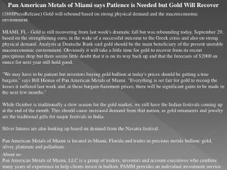 pan american metals of miami says patience is needed but gol
