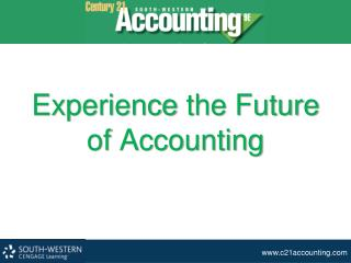 Experience  the Future of  Accounting