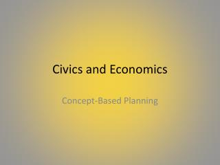 Civics and Economics