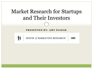 Market Research for Startups and Their Investors