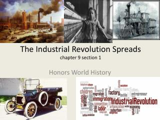 The Industrial Revolution Spreads   chapter 9 section 1