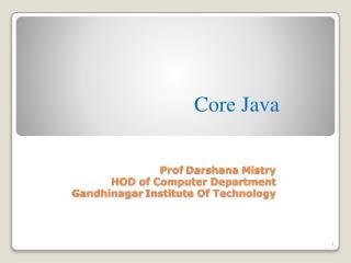 Prof  Darshana Mistry HOD of Computer Department Gandhinagar  Institute Of Technology