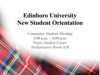 Edinboro University New Student Orientation