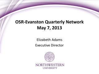OSR-Evanston Quarterly Network May 7, 2013