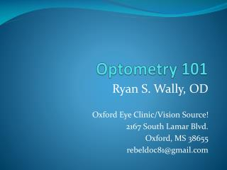Optometry 101