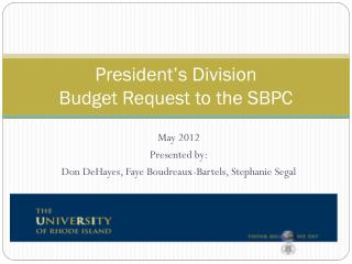 President's Division  Budget Request to the SBPC
