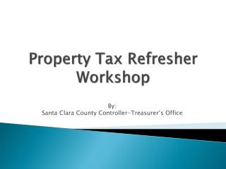 Property  Tax  Refresher Workshop