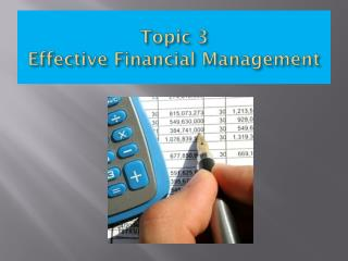 Topic 3  Effective Financial Management