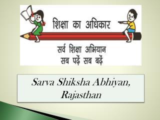 Sarva Shiksha Abhiyan , Rajasthan