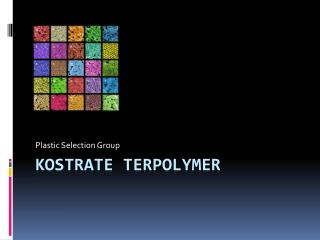 Kostrate Terpolymer