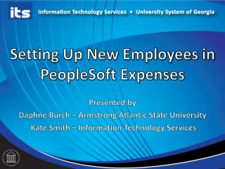 Setting Up New Employees in  PeopleSoft Expenses