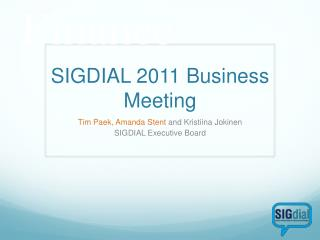 SIGDIAL 2011 Business Meeting