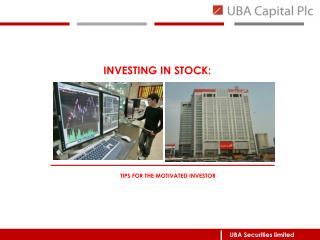 INVESTING IN STOCK: