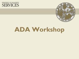 ADA Workshop