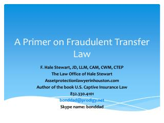 A Primer on Fraudulent Transfer Law