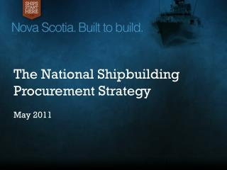 The National  Shipbuilding  Procurement Strategy May 2011