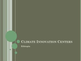 Climate Innovation Centers