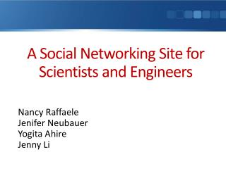 A Social Networking Site for Scientists and Engineers