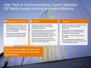 High Tech & Communications.  Czech  Republic : GZ  Media  boosts printing business efficiency