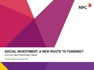 Social investment: a new route to funding?
