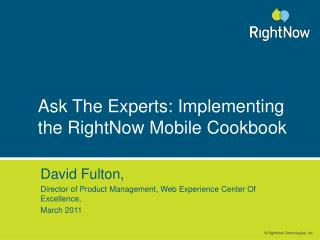 Ask The Experts: Implementing the RightNow Mobile Cookbook