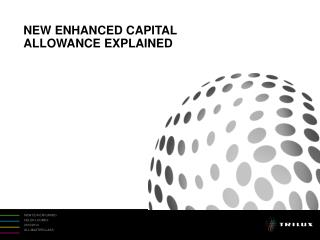 NEW ENHANCED CAPITAL ALLOWANCE EXPLAINED