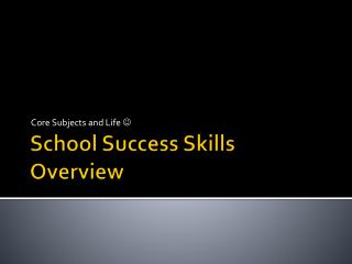 School Success Skills Overview