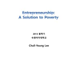 Entrepreneurship: A Solution to Poverty