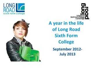 A year in the life of Long Road Sixth Form College