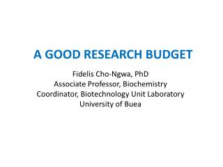A GOOD RESEARCH BUDGET