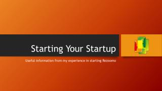 Starting Your  Startup