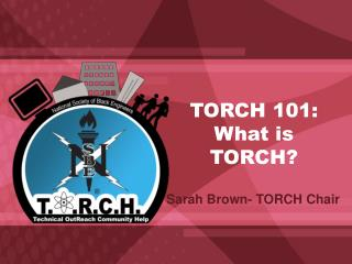 TORCH 101: What is TORCH?