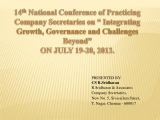 "14 th  National Conference of Practicing Company Secretaries on "" Integrating Growth, Governance and Challenges Beyond"""