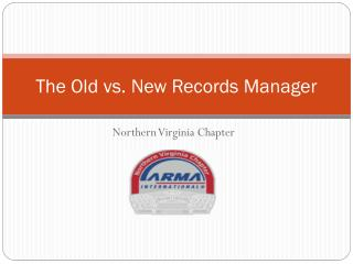 The Old vs. New Records Manager
