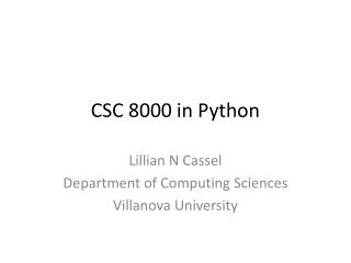 CSC 8000 in Python