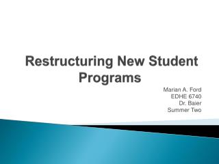 Restructuring New Student Programs