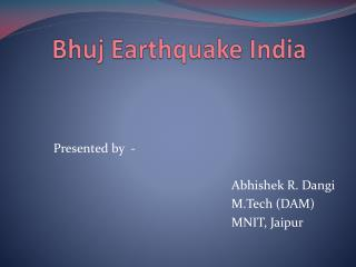 Bhuj  Earthquake India