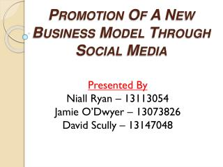 Promotion Of A New Business Model  Through Social Media