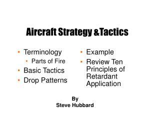 aircraft strategy tactics