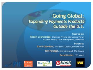 Going Global: Expanding Payments Products Outside the  U.S.
