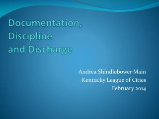 Documentation,  Discipline  and Discharge